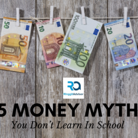5 Money Myth You don't Learn in School